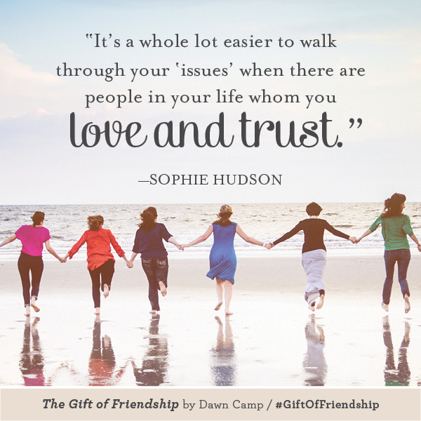 Sophie Hudson The Gift of Friendship #GiftofFriendship