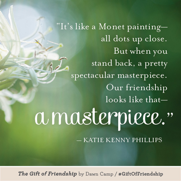 Katie Kenny Phillips The Gift of Friendship #GiftofFriendship