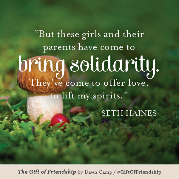 Seth Haines The Gift of Friendship #GiftofFriendship