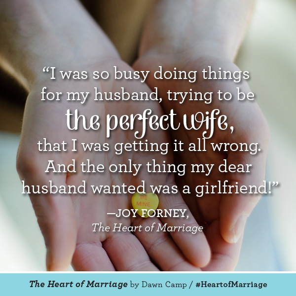 Joy Forney The Heart of Marriage #HeartofMarriage