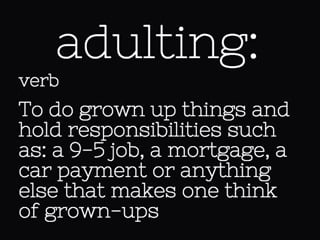 Definition of adulting