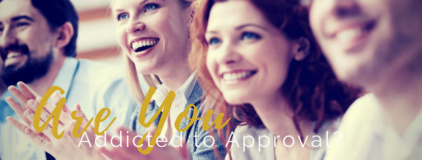 How Do You Know If You are Addicted to Approval?