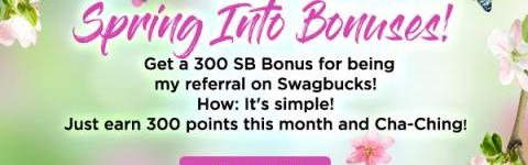 Get 300 bonus SB when you sign up for Swagbucks in April..