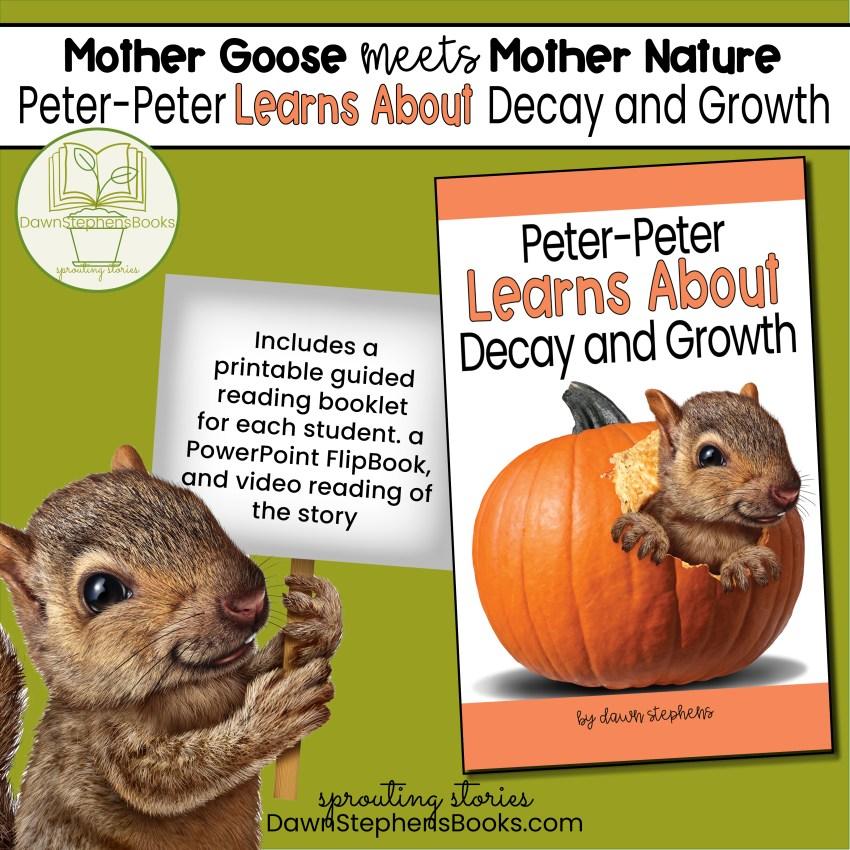 Peter Peter Pumpkin Eater Lyrics that teach about decay and growth of a pumpkin