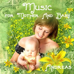 MUSIC FOR MOTHER & BABY PARADISE MUSIC RELAXATION CD