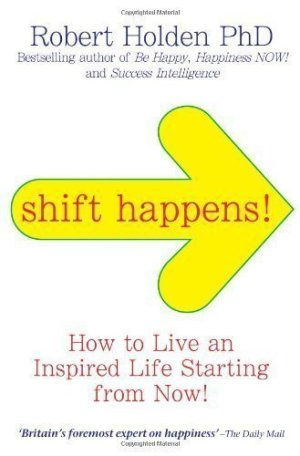 SHIFT HAPPENS BOOK BY ROBERT HOLDEN