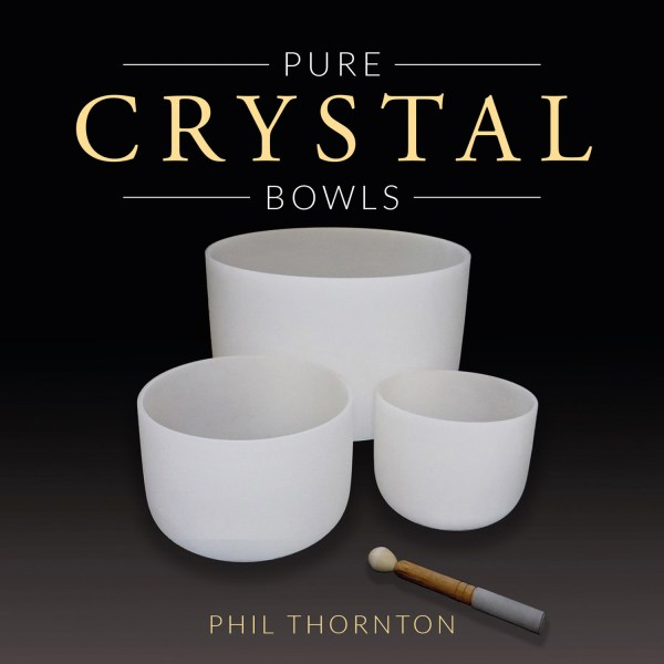 Pure Crystal Bowls Phil Thornton (Artist) Format: Audio CD