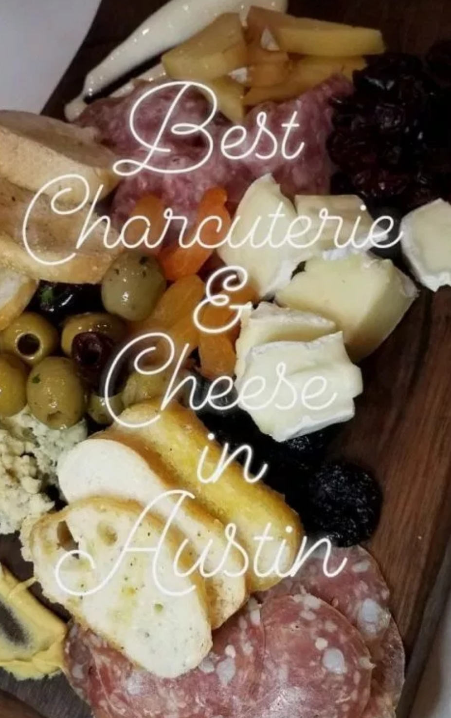 Best Charcuterie & Cheese in Austin