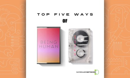 Top Five Ways of Being Human Preview