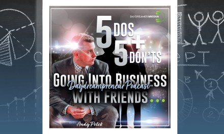 5 Dos & 5 Don'ts of Going Into Business with Friends