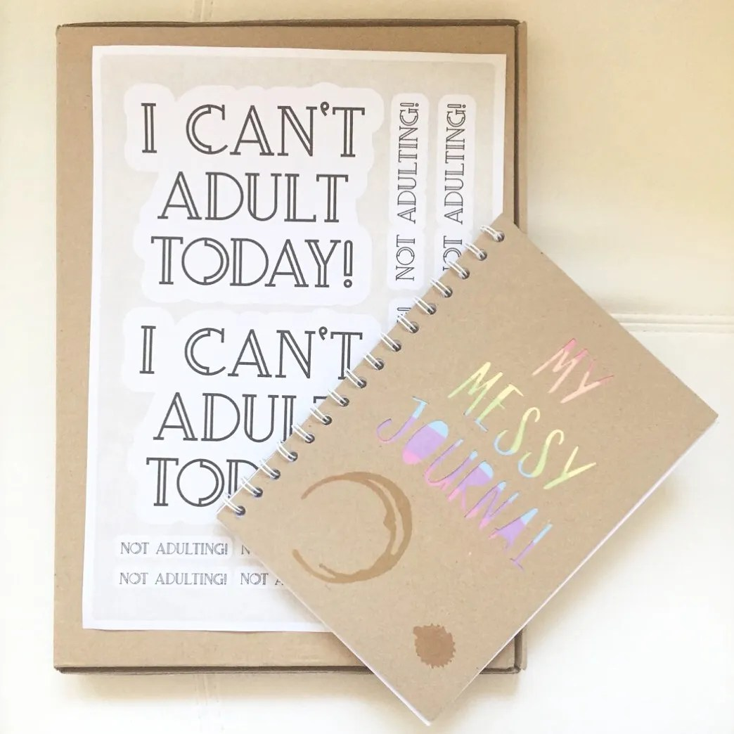 I can't adult today stickers, with my messy journal. What I wanted to achieve on #the100dayproject.