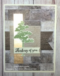Card based on a sketch using the In Good Taste DSP and Rooted in Nature stamp set from Stampin' Up!