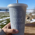 9 a.m. — Sammi holds up a smoothie cup to the light as a simple reminder that in a world of chaos, people can make a choice to be kind to one another in Marion, S.D., April 14, 2020.
