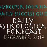 Daily Success Guide Astrological Forecast, December 2016