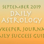 Daykeeper Daily Astrology Forecast, September 2019