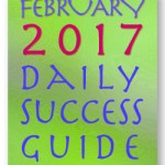 Daily Success Guide, February 2017