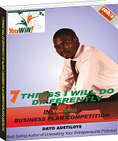 FREE DOWNLOAD: 7 THINGS I WILL DO DIFFERENTLY IN YOUWIN 3 BUSINESS PLAN COMPETITION