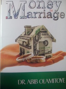 BOOK REVIEW: MONEY IN MARRIAGE BY DR. ABIB OLAMITOYE