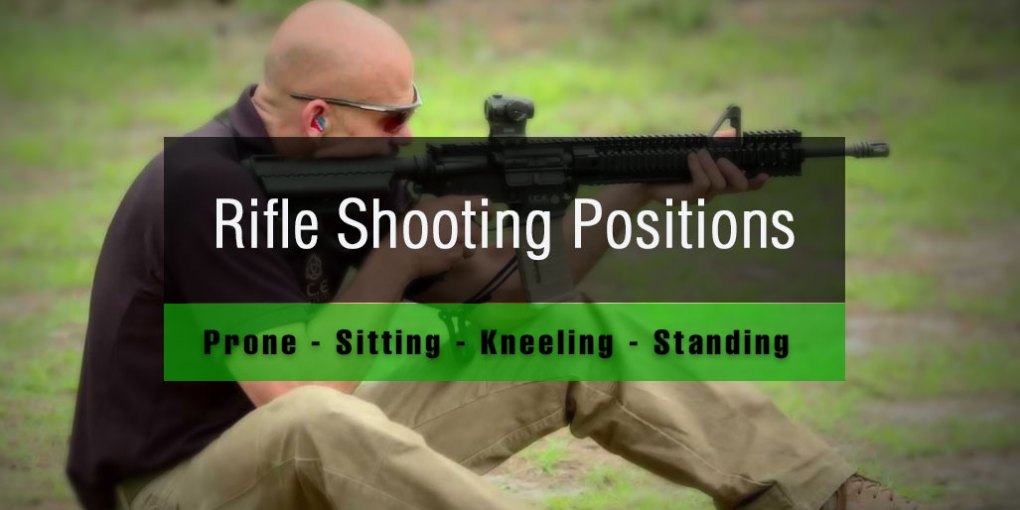 4 Rifle Shooting Positions for Hunter