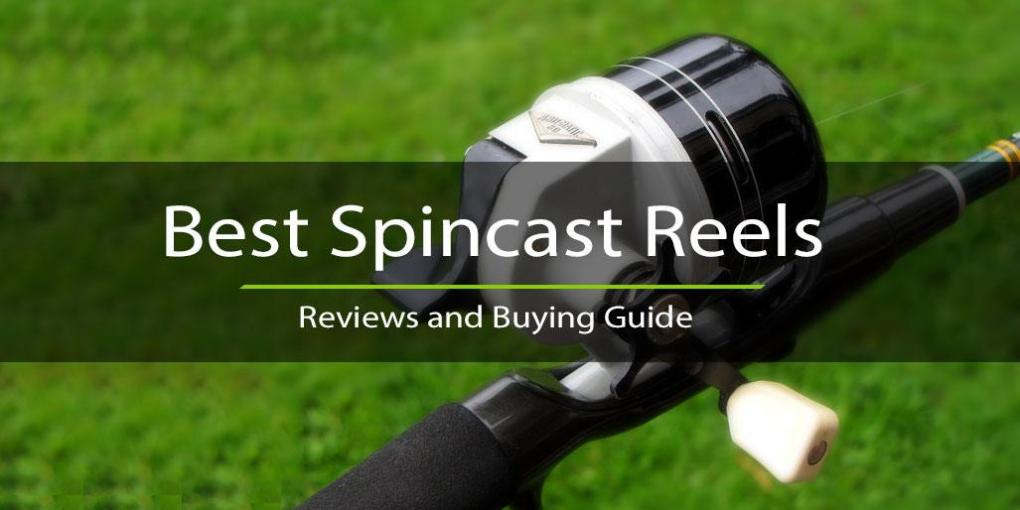 7 Best Spincast Reels – Reviews and Guide 2017