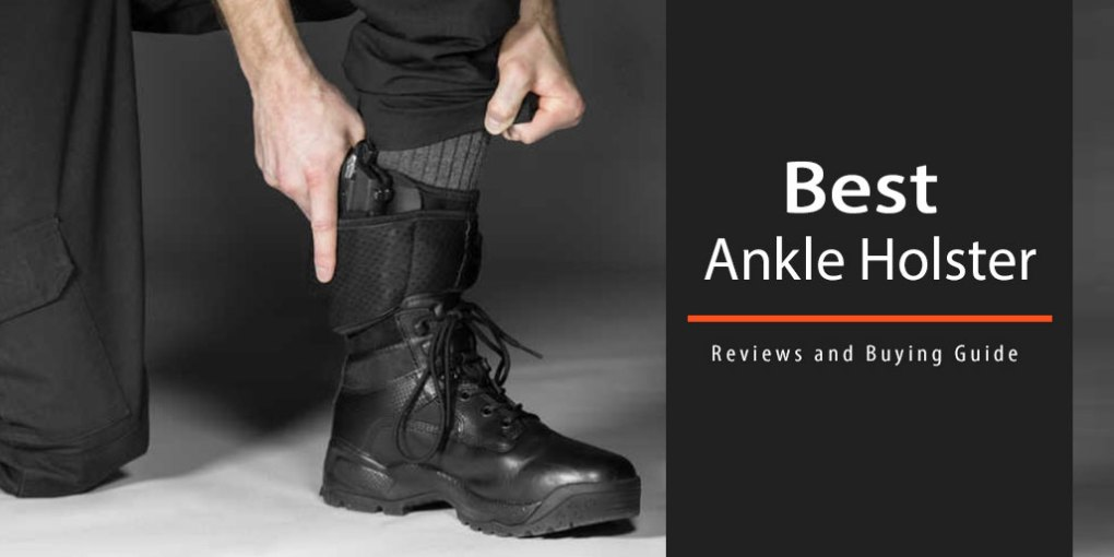 Best Ankle Holster Reviews