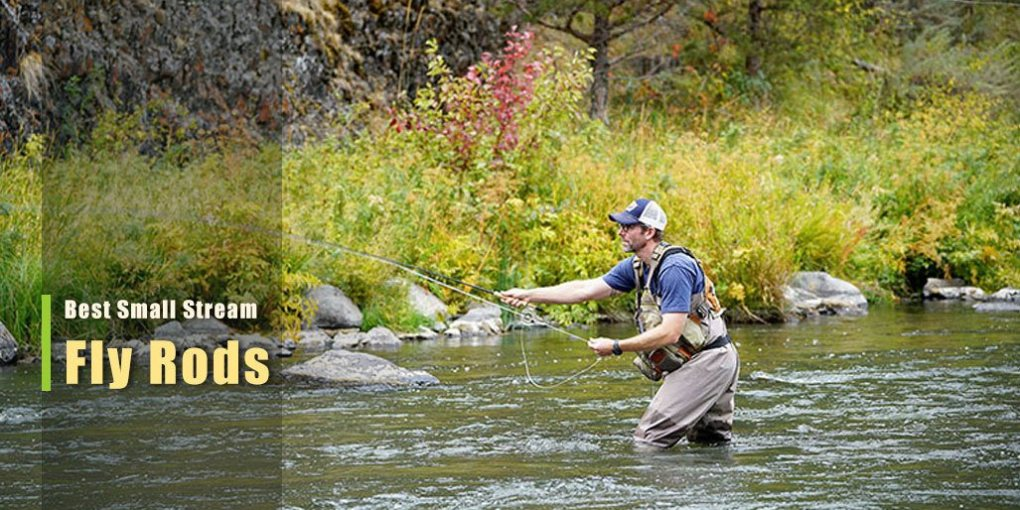 Best Small Stream Fly Rods
