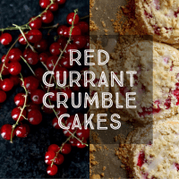 Red Currant Crumble Cakes