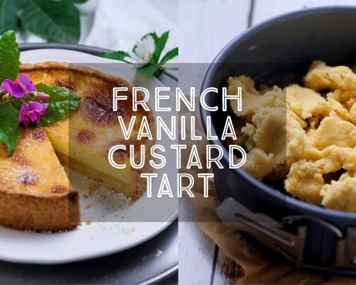 French Vanilla Custard Tart