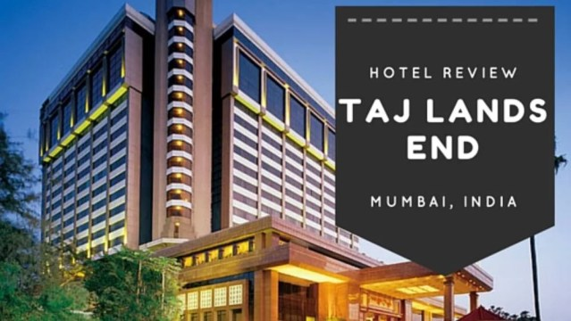 Why you should plan your stay in Taj lands end Mumbai?