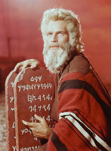 Moses, aka, Charlton Heston, with his Ten Commandments
