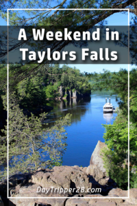 How to spend a weekend in Taylors Falls Minnesota. Filled with relaxation and family activities. Day Trip | Road Trip | Minnesota | Twin Cities | Waterpark | Boat Ride | State Parks | Outdoor | Wine