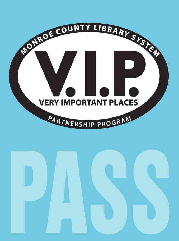 Monroe County Library VIP Pass