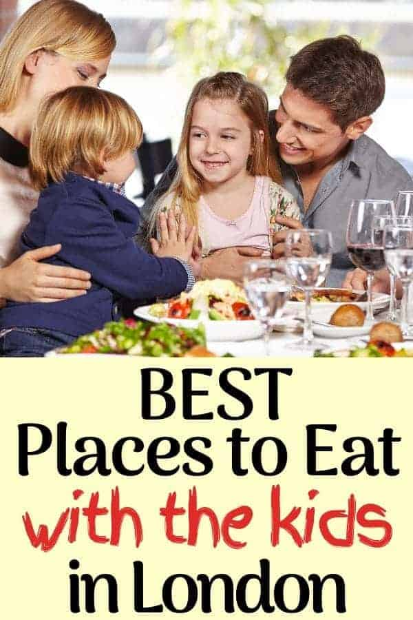 3 Best Places to Eat with Kids in London