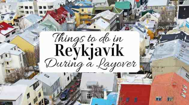 Layover activities in Reykjavik Iceland