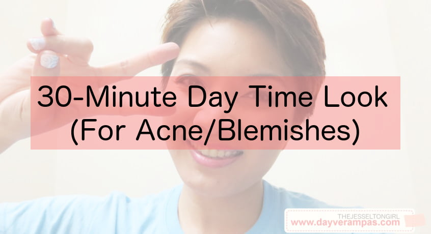 30-Minute Day Time Look (For Acne/Blemishes)