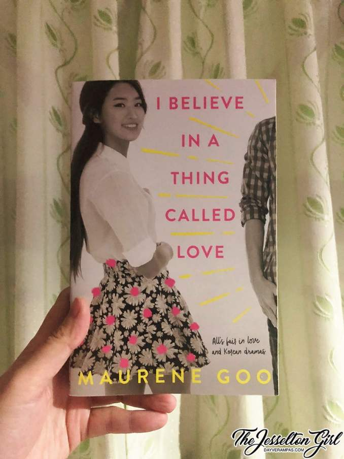 I Believe in a Thing Called Love - Maurene Goo