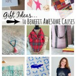 9 Gifts that Support Awesome Social Causes for a Better World