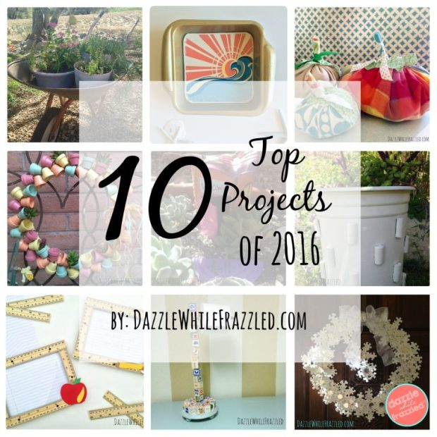 Top 10 project ideas by DazzleWhileFrazzled.com