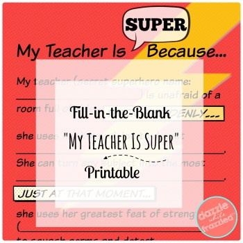"""Fill in the blank """"My Teacher Is Super"""" free printable for teacher appreciation gift 