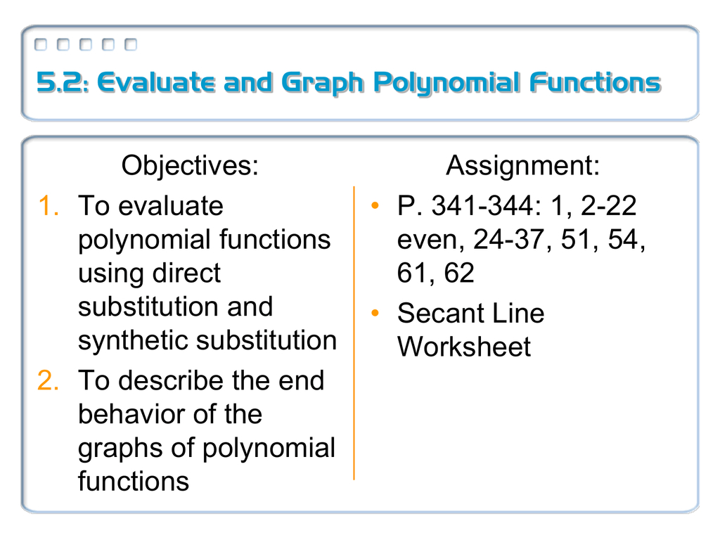 52 Evaluate And Graph Polynomial Functions Objectives