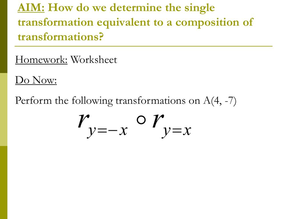 Aim How Do We Determine The Single Transformation