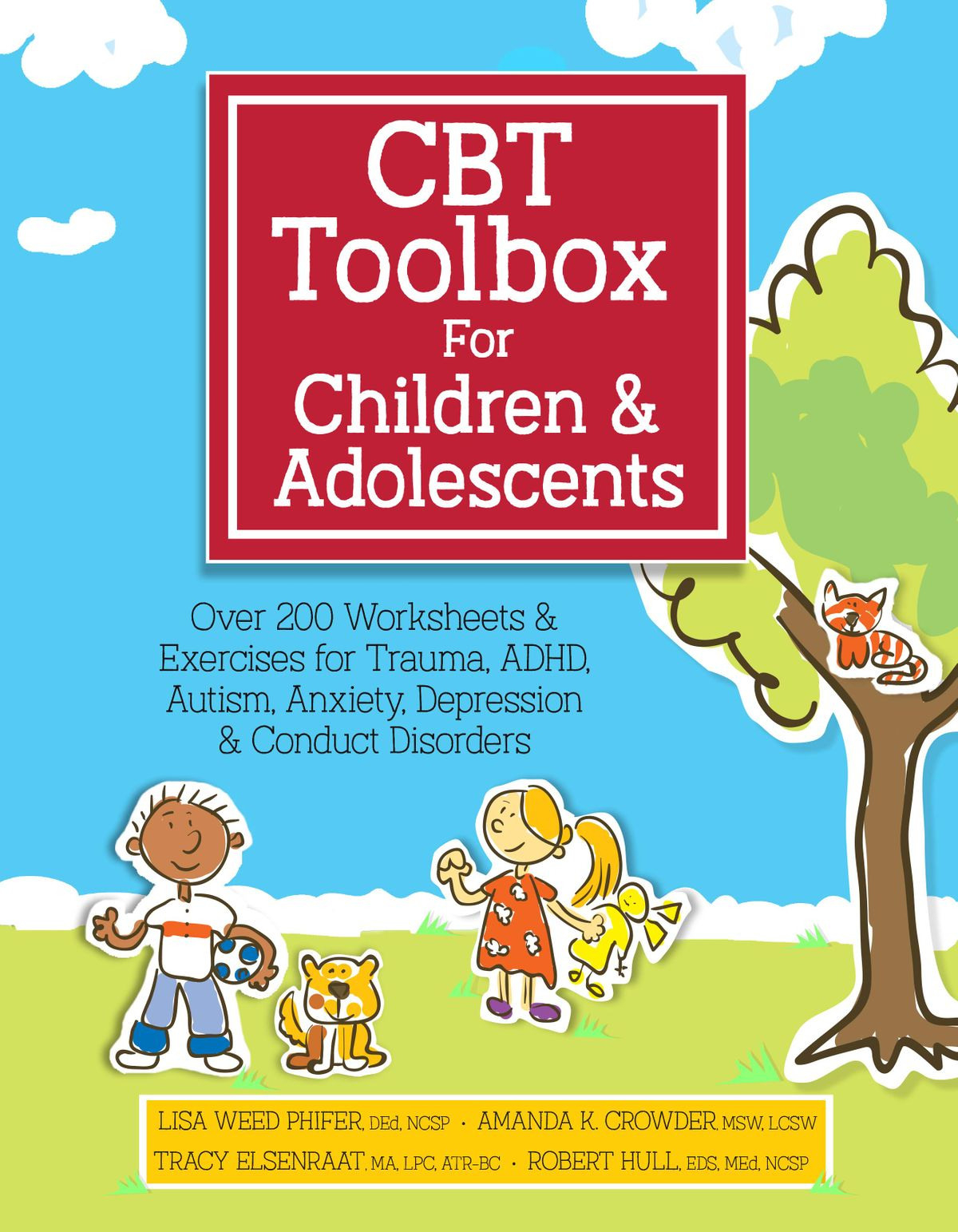 Cbt Toolbox For Children And Adolescents Ebooklisa Phifer