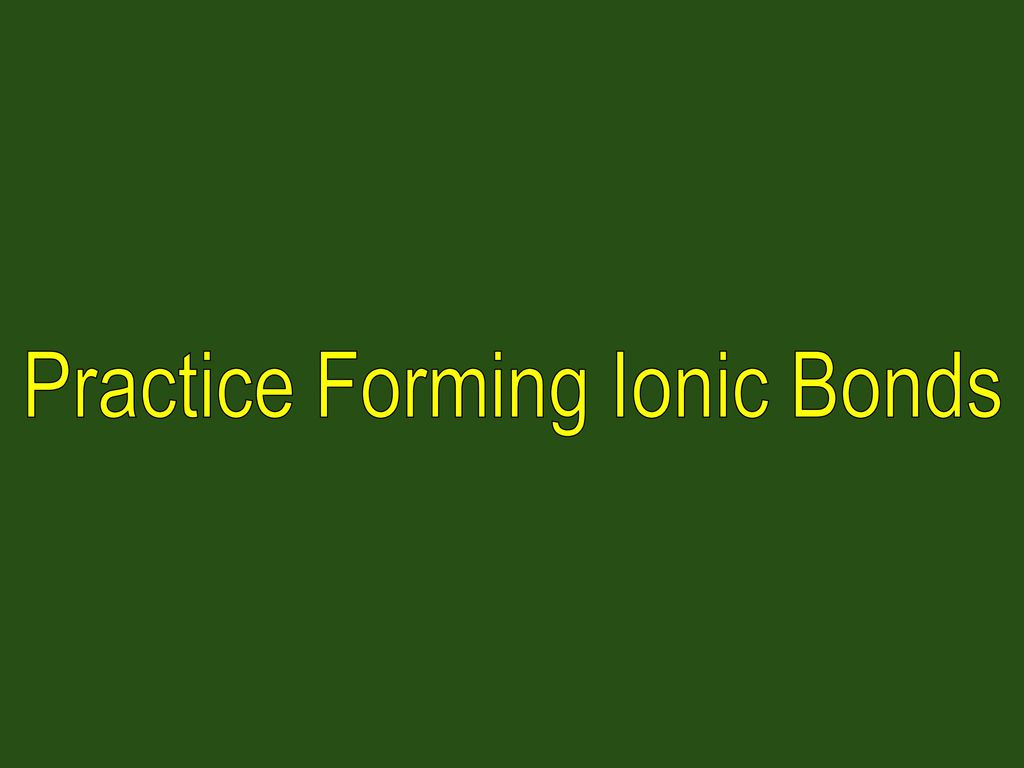 Bonding Basics Ionic Bonds Worksheet Answers