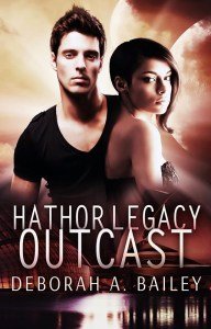 Hathor Legacy: Outcast by Deborah A Bailey