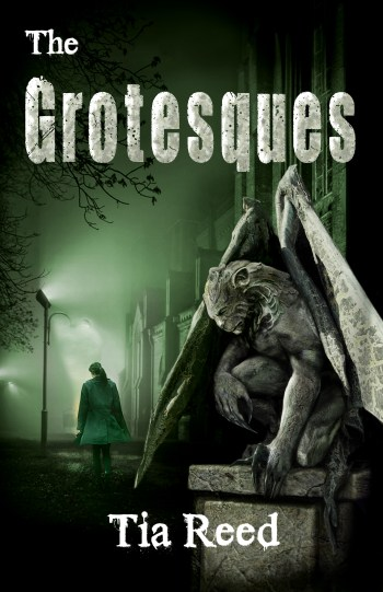 The Grostesques by Tia Reed