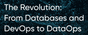 Webinar- From Databases and DevOps to DataOps
