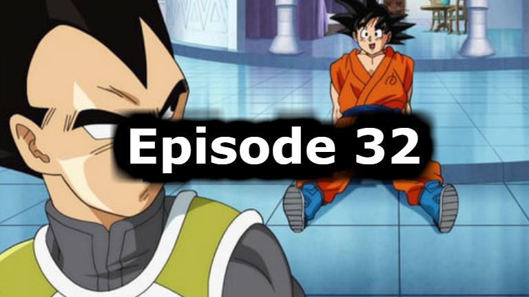 Dragon Ball Super Episode 32 English Dubbed Watch Online