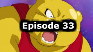 Dragon Ball Super Episode 33 English Dubbed Watch Online