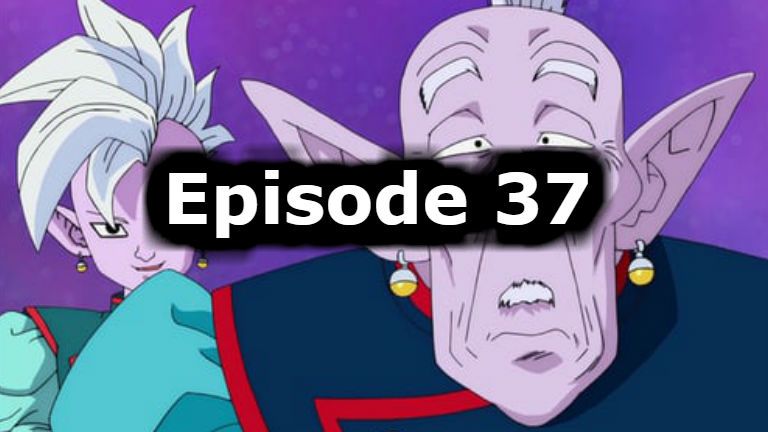 Dragon Ball Super Episode 37 English Dubbed Watch Online