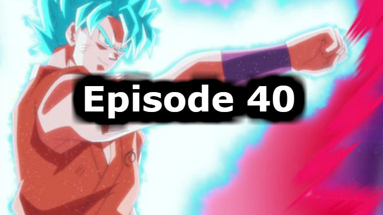 Dragon Ball Super Episode 40 English Dubbed Watch Online